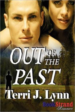Out Of The Past (Bookstrand Publishing Romance)