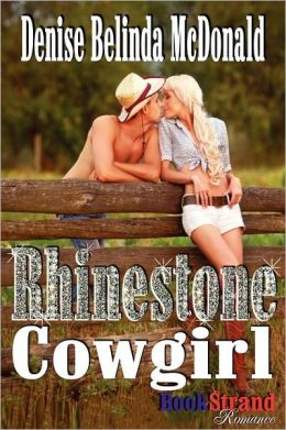 Rhinestone Cowgirl (Bookstrand Publishing Romance)