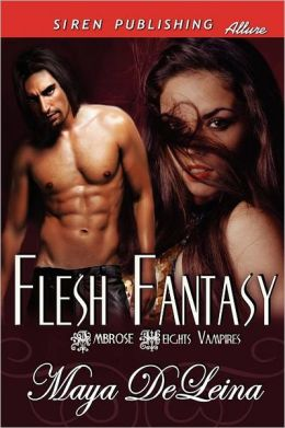 Flesh Fantasy [The Ambrose Heights Vampires 1] (Siren Publishing Allure)