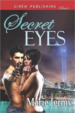 Secret Eyes (Siren Publishing Classic)