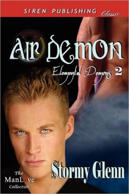 Air Demon [Elemental Demons 2] (Siren Publishing Classic Manlove)