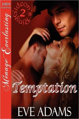 Temptation [Gideon's Ring 2] (Siren Publishing Menage Everlasting)