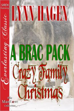 A Brac Pack Crazy Family Christmas [Brac Pack 24] (Siren Publishing Everlasting Classic ManLove)