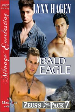 Bald Eagle [Zeus's Pack 7] (Siren Publishing Menage Everlasting ManLove)