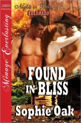 Found in Bliss [Nights in Bliss, Colorado 5] (Siren Publishing Menage Everlasting)