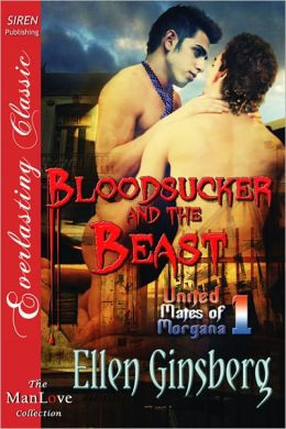 Bloodsucker and the Beast [United Mates of Morgana 1] (Siren Publishing Everlasting Classic ManLove)