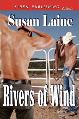 Rivers of Wind (Siren Publishing Classic Manlove)