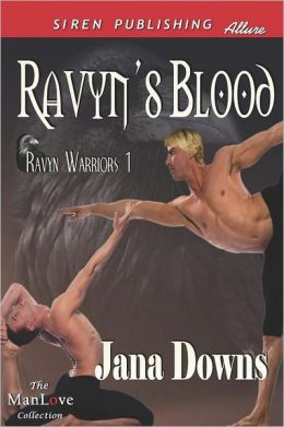 Ravyn's Blood [Ravyn Warriors 1] (Siren Publishing Allure Manlove)