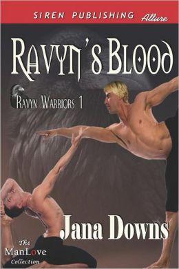 Ravyn's Blood [Ravyn Warriors 1] (Siren Publishing Allure Manlove)