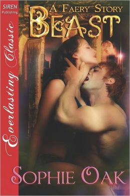 Beast [A Faery Story 2] (Siren Publishing Everlasting Classic)