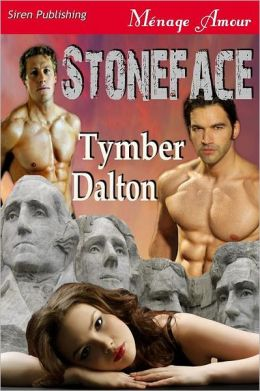 Stoneface (Siren Publishing Menage Amour)