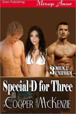 Special D for Three [Men Out of Uniform 3] (Siren Publishing Menage Amour)