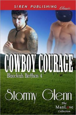 Cowboy Courage [Blaecleah Brothers 4] (Siren Publishing Classic Manlove)