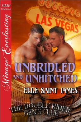 Unbridled and Unhitched [The Double Rider Menn