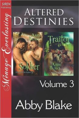 Altered Destinies, Volume 3 [Soldier