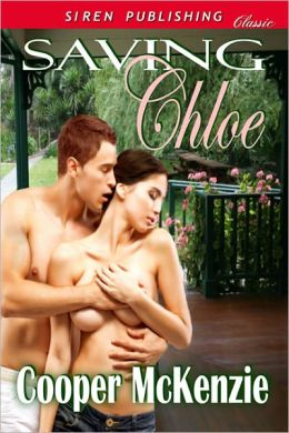 Saving Chloe (Siren Publishing Classic)