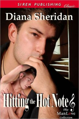 Hitting the Hot Notes (Siren Publishing Classic ManLove)