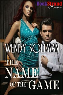 The Name of the Game (BookStrand Publishing Romance)