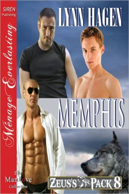 Memphis [Zeus's Pack 8] (Siren Publishing Menage Everlasting ManLove)