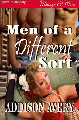 Men of a Different Sort (Siren Publishing Menage and More)