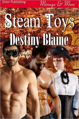 Steam Toys (Siren Publishing Menage and More)