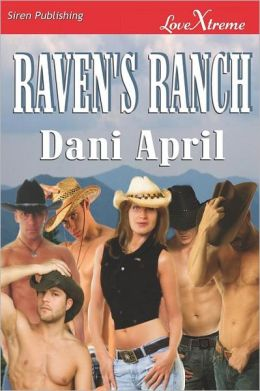 Raven's Ranch (Siren Publishing Lovextreme Special Edition)