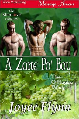 A Zane Po' Boy [The O'Hagan Way 3] (Siren Publishing Menage Amour ManLove)