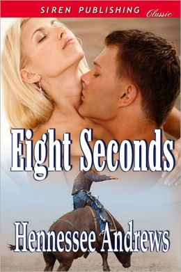 Eight Seconds (Siren Publishing Classic)