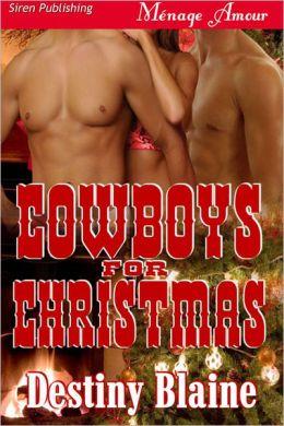 Cowboys for Christmas (Siren Publishing Menage Amour)