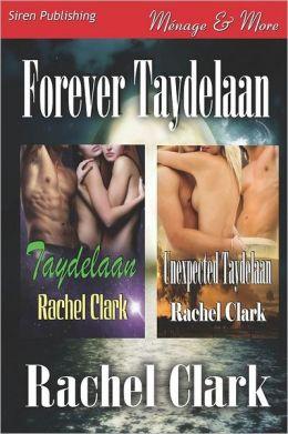 Forever Taydelaan [Taydelaan: Unexpected Taydelaan] (Siren Publishing Menage and More)