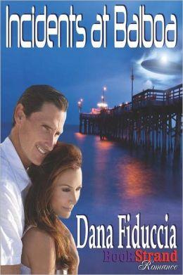 Incidents at Balboa (Bookstrand Publishing Romance)