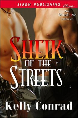 Sheik of the Streets (Siren Publishing Classic ManLove)