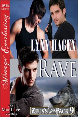 Rave [Zeus's Pack 9] (Siren Publishing Menage Everlasting ManLove)
