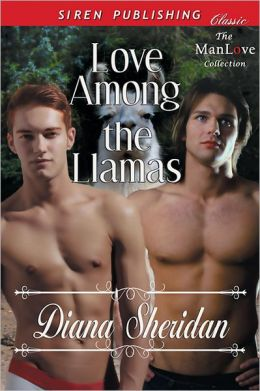 Love Among the Llamas (Siren Publishing Classic ManLove)