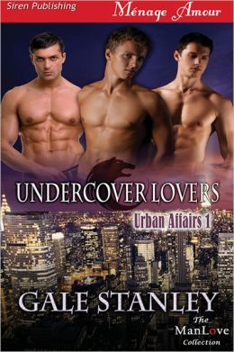 Undercover Lovers [Urban Affairs 1] (Siren Publishing Menage Amour ManLove)