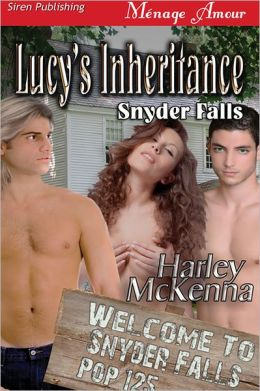 Lucy's Inheritance [Snyder Falls] (Siren Publishing Menage Amour)