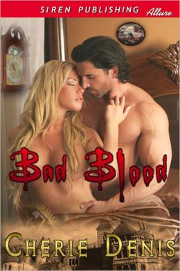 Bad Blood (Siren Publishing Allure)