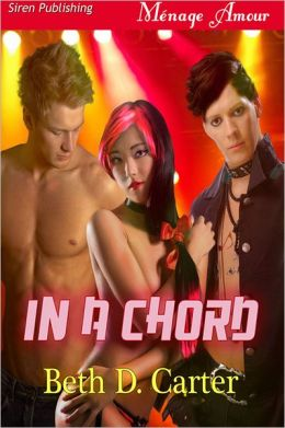 In a Chord (Siren Publishing Menage Amour)