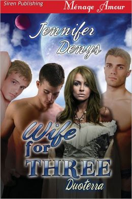 Wife for Three [Duoterra 1] (Siren Publishing Menage Amour)