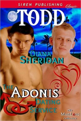 The Adonis Dating Service: Todd [The Adonis Dating Service 2] (Siren Publishing Classic ManLove)