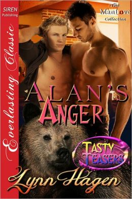 Alan's Anger [Tasty Teasers] (Siren Publishing Everlasting Classic ManLove)