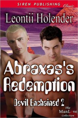 Abraxas's Redemption [Devil Enchained 2] (Siren Publishing Classic ManLove)