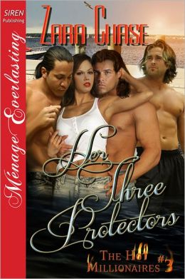 Her Three Protectors [The Hot Millionaires #3] (Siren Publishing Menage Everlasting)