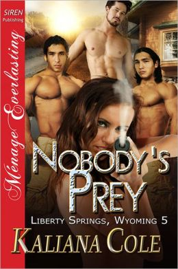 Nobody's Prey by Kaliana Cole