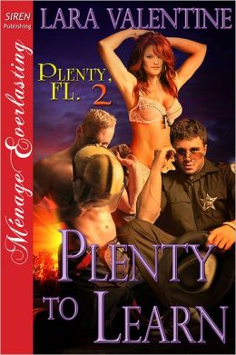 Plenty to Learn [Plenty, FL 2] (Siren Publishing Menage Everlasting)