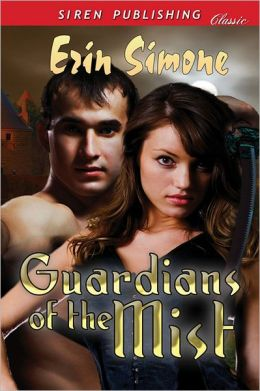 Guardians of the Mist (Siren Publishing Classic)