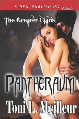 Pantheraum [The Greater Clans 1] (Siren Publishing Classic)