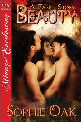 Beauty [A Faery Story 3] (Siren Publishing Menage Everlasting)