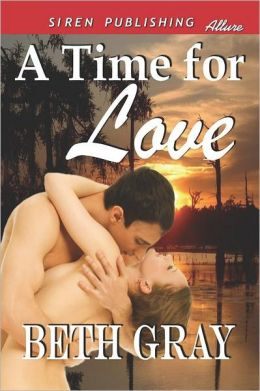 A Time For Love (Siren Publishing Allure)
