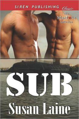 Sub (Siren Publishing Classic Manlove)
